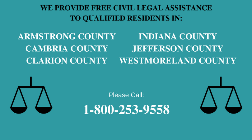 we-provide-free-civil-legal-assistance-to-qualified-residents-in-armstrong-cambria-clarion-indiana-jefferson-and-westmoreland-counties-1